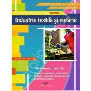 Industrie textila si pielarie. Manual pentru cls. a X-a