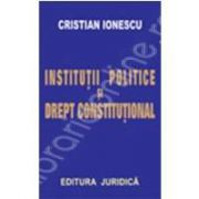Institutii politice si drept constitutional