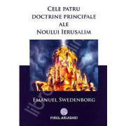 Cele patru doctrine principale ale Noului Ierusalim (Emanuel Swedenborg)