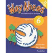 Way Ahead 6 Pupil's Book with CD. Manual de limba engleza pentru clasa a VIII-a