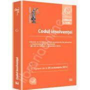 Codul insolventei. In vigoare de la 25 octombrie 2013 (M. Of. nr. 620 din 4 octombrie 2013)