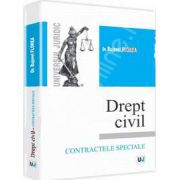 Drept civil - Contractele speciale. Curs universitar (Bujorel Florea)