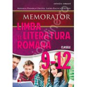 Memorator de limba si literatura romana, pentru clasele IX-XII