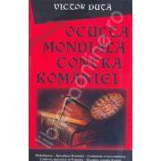 Oculta mondiala contra Romaniei