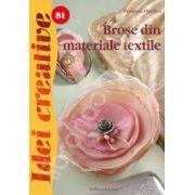 Brose din materiale textile