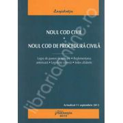 Noul Cod civil. Noul Cod de procedura civila - actualizat 11 septembrie 2013