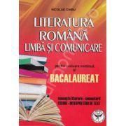 Literatura romana. Limba si comunicare pentru evaluare continua si Bacalaureat. Concepte literare, comentarii, eseuri, interpretari de text.