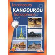 Cangurul lingvist, francofon. Le concurs Kangourou francophone 3e-4e (edition 2005-2013)