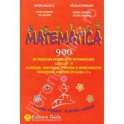Matematica - 900 de probleme pentru micii matematicieni - clasele I-IV. Olimpiade, concursuri judetene si interjudetene pregatirea admiterii in clasa a V-a