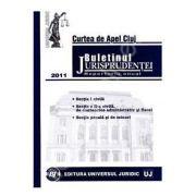Buletinul Jurisprudentei. Curtea de Apel Cluj. Repertoriu anual 2011