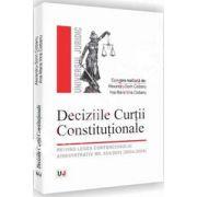 Deciziile Curtii Constitutionale - Privind legea contenciosului administrativ nr. 554/2004 (2004-2009)