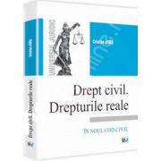 Drept civil. Drepturile reale 2012. Conform noului Cod Civil