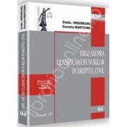 Eseu asupra clasificarii bunurilor in dreptul civil