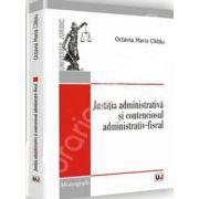 Justitia administrativa si contenciosul administrativ-fiscal
