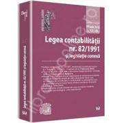 Legea contabilitatii nr. 82/1991 si legislatie conexa. Legislatie consolidata: 17 iulie 2013 - Editie PREMIUM
