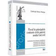 Riscul in principalele contracte civile potrivit noului Cod civil. Contractul de vanzare-cumparare; contractul de locatiune; contractul de arendare; contractul de antrepriza