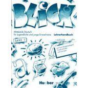 Limba germana manualul profesorului clasa a VIII-a. Blick 1, band Lehrerhandbuch