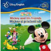 Mickey and His Friends - Mickey si prietenii sai (Colectia Disney English)