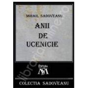 Mihail Sadoveanu, Anii de ucenicie