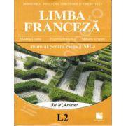 Limba franceza (L2, filiera teoretica si vocationala), manual pentru clasa a XII-a