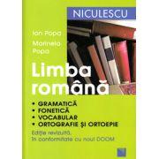Limba romana. Gramatica, fonetica, vocabular, ortografie si ortoepie (Editie revizuita in conformitate cu noul DOOM)