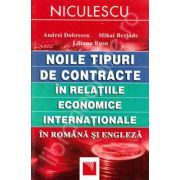 Noile tipuri de contracte in relatiile economice internationale in Romana si Engleza