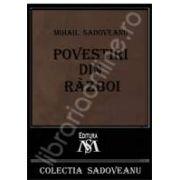 Mihail Sadoveanu, Povestiri din razboi