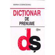 Dictionar de prenume (Editie Cartonata)