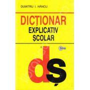 Dictionar explicativ scolar (Editie Brosata)