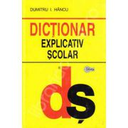 Dictionar explicativ scolar (Editie Cartonata)