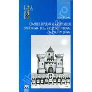Consiliul Superior al Magistraturii din Romania - de la succes institutional la esec functional
