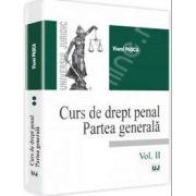 Curs de drept penal. Partea generala - Vol. II (Viorel Pasca)