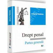 Drept penal - Partea generala (Adrian Truichici)