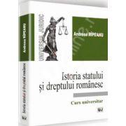 Istoria statului si dreptului romanesc. Curs universitar (Andreea Ripeanu)