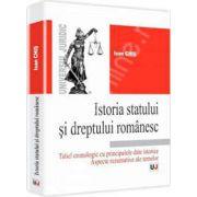 Istoria statului si dreptului romanesc. Tabel cronologic cu principalele date istorice. Aspecte rezumative ale temelor (Chis Ioan)