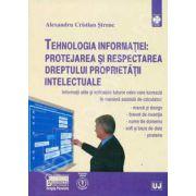 Tehnologia informatiei. Protejarea si respectarea dreptului proprietatii intelectuale