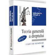 Teoria generala a dreptului Editia a V-a