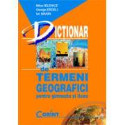 Dictionar de termeni geografici, pentru gimnaziu si liceu