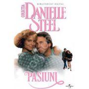 Pasiuni - DVD (Danielle Steel)