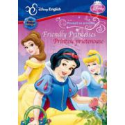 Friendly Princesses - Printese prietenoase (Povesti Bilingve)