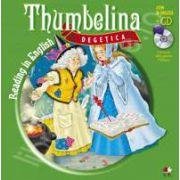 Degetica - Thumbelina. Carte + CD (Poveste Bilingva)