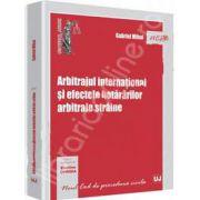 Arbitrajul international si efectele hotararilor arbitrale straine (Gabriel Mihai)