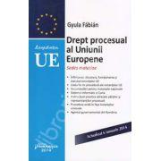 Drept procesual al Uniunii Europene - Actualizat la 6 ianuarie 2014