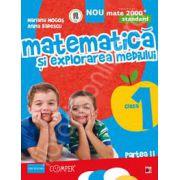 Matematica si explorarea mediului. Standard - Clasa a I-a, partea a II-a