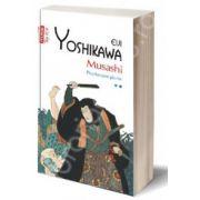 Musashi. Poarta spre glorie (volumul II)