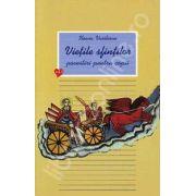 Vietile sfintilor - povestiri pentru copii. Volumul 2