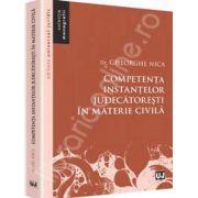 Competenta instantelor judecatoresti in materie civila (Colectia, Monografii)