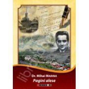 Mihai Marina (pagini alese). Istorie, publicistica, povestiri si teatru, amintiri de familie