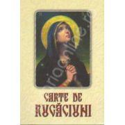 Carte de rugaciuni - (Scris mare, Editie cartonata)