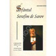 Sfantul Serafim de Sarov. O biografie spirituala
